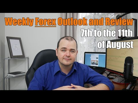 Weekly Forex Review - 7th to the 11th of August