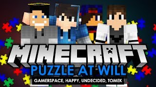Minecraft: Puzzle At Will #04 w/ Undecided, GamerSpace, Tomek