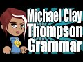 Michael Clay Thompson Grammar Review