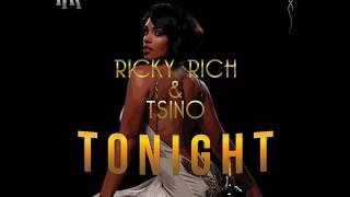Ricky Rich & Tsino - Tonight (Officiell)