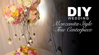 DIY   Manzanita Style Tree Centerpiece