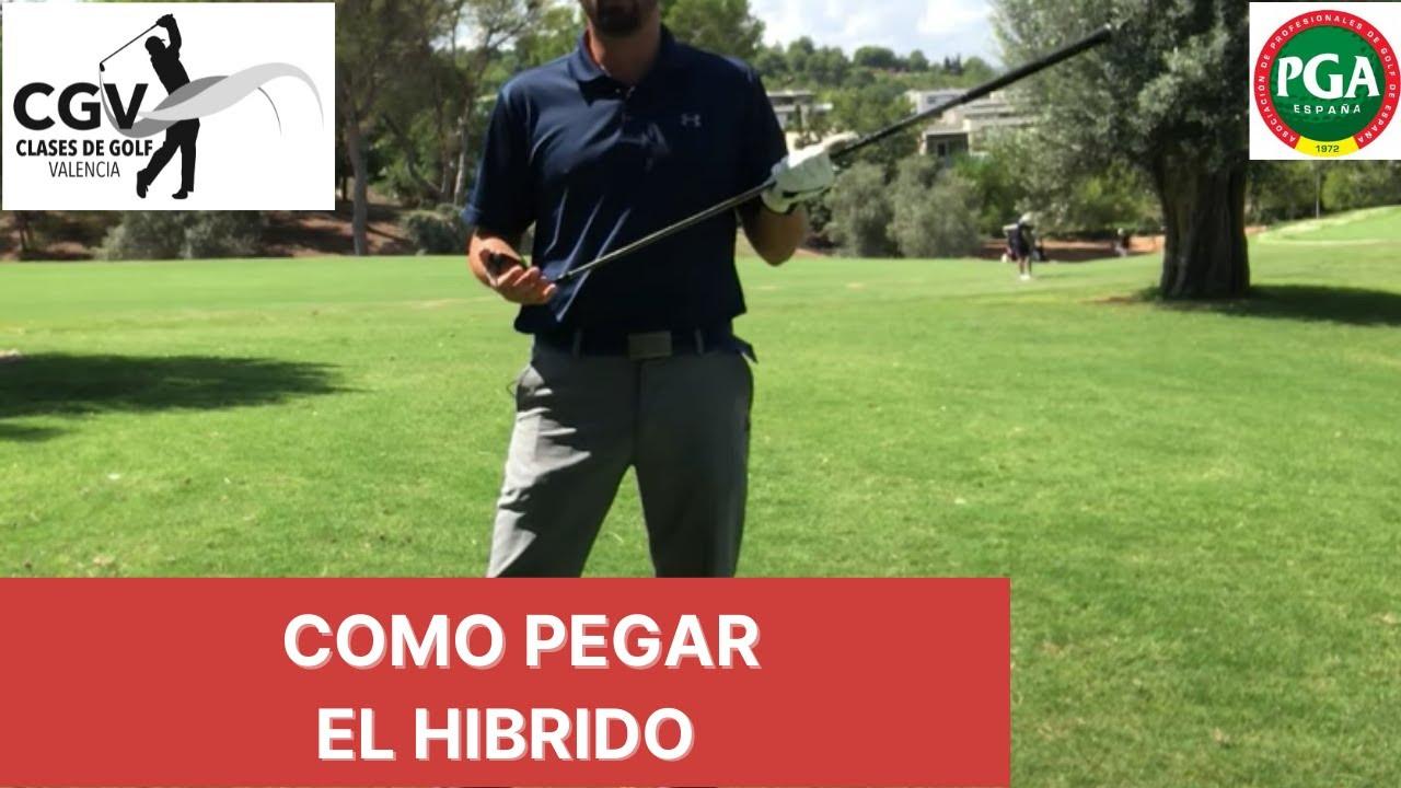 Como pegar el híbrido- Clases de GOLF en ESPAÑOL