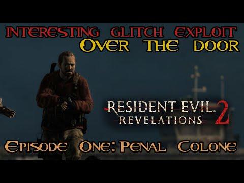 Resident Evil: Revelations 2:- Interesting Exploit [Episode One: Penal Colone] (PS4)