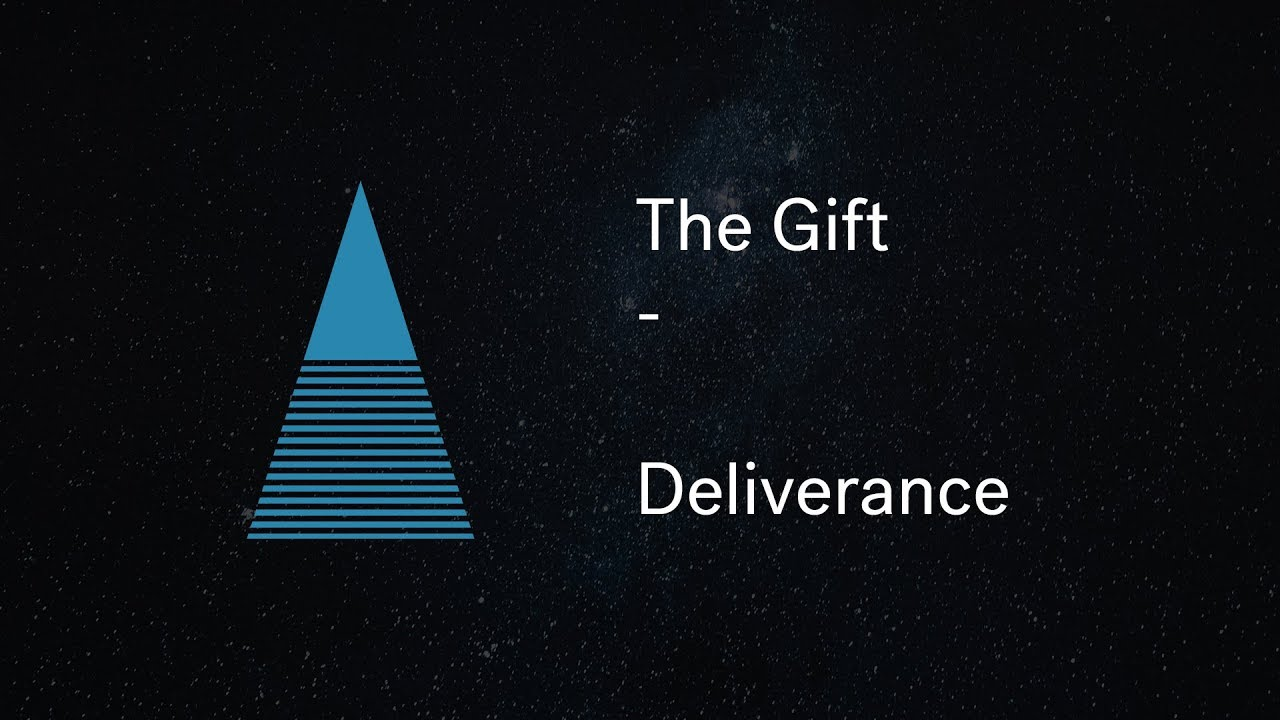 The Gift - Deliverance Cover Image