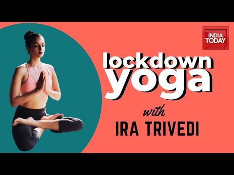 Lockdown Yoga: Two 10 Minutes Segment To Help You Achieve En