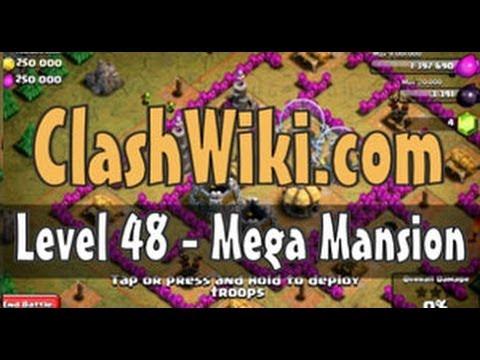 Clash Of Clans Level 48 - Mega Mansion