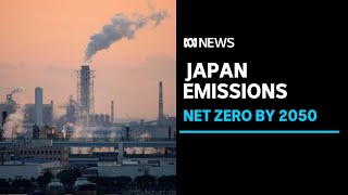 Australia under pressure as Japan joins countries aiming for net zero emissions by 2050 | ABC News