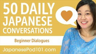 50 Daily Japanese Conversations - Learn Basic Japanese Phrases