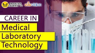 Career in Medical Laboratory Technology