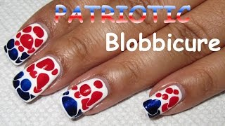 Patriotic Blobbicure | Nail Art Tutorial