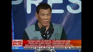 Pang. Duterte: Taumbayan ang dahilan kung bakit nakabalik ang Balangiga bells hindi sinumang opisyal