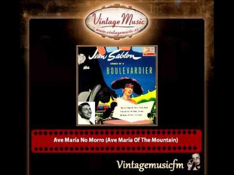 Jean Sablon & Skitch Henderson And His Orchestra – Ave María No Morro (Ave María Of The Mountain)