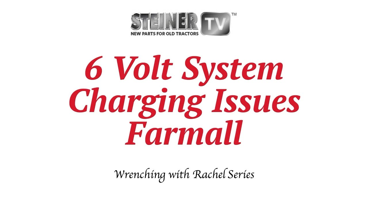 small resolution of diagnose charging issues on a 6 volt system steiner tractor parts