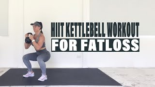 HIIT KETTLEBELL CIRCUIT FOR FAT LOSS - 30 Minute Calorie Blasting Workout