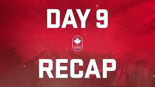Day 9 Recap - Team Canada