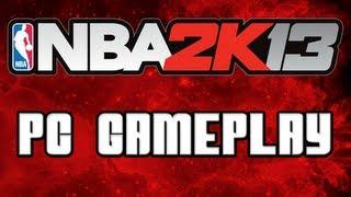 NBA 2K13 - PC GAMEPLAY