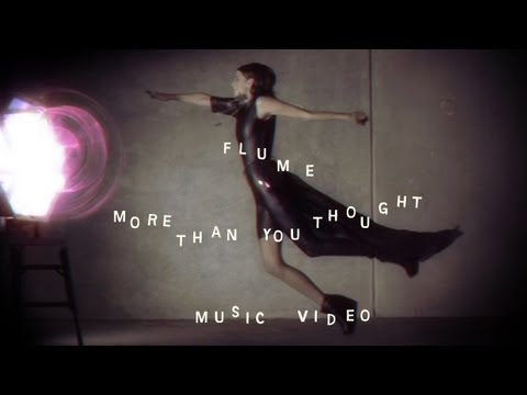 """Flume – ""More Than You Thought"" (Official Music Video)"""