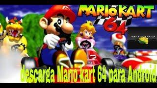 Cómo descargar Mario kart 64 sin emulador en android 2019