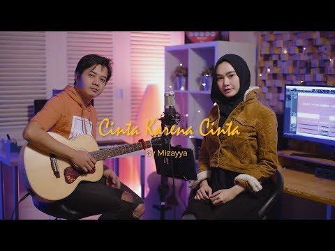 Cinta Karena Cinta - Judika Cover By Mizayya Ft Alief Firman (video Lirik) (ost. Cinta Karena Cinta)