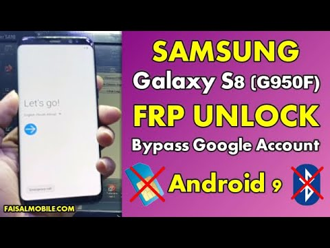 Fast Method 2021 SAMSUNG GALAXY S8/S8+ FRP/Google Bypass Android 9.0