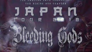 BLEEDING GODS – Japan Tour 2018 (OFFICIAL TOUR TRAILER)