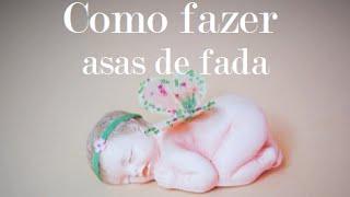 DIY Como fazer asas de fada bebe em 5inco Minutos - Viviana Biscuit