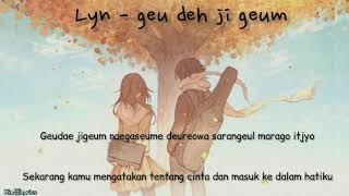 Lyn - Geu Deh Ji Geum Ost Full House [Lyrics Indo]