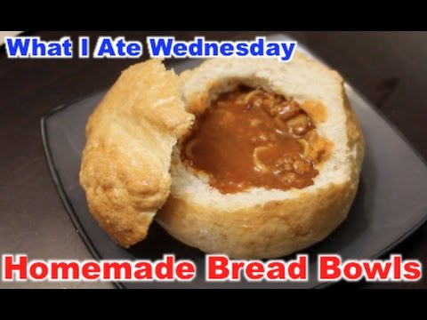 What I Ate: Homemade Bread Bowls   Jan 25