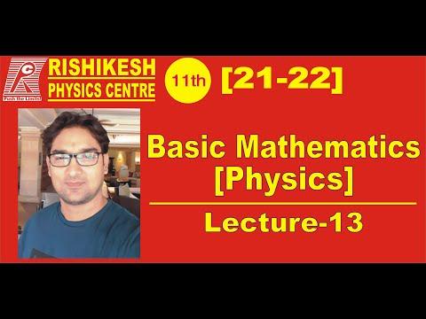 Download BASIC MATH [PHYSICS} LECT-13