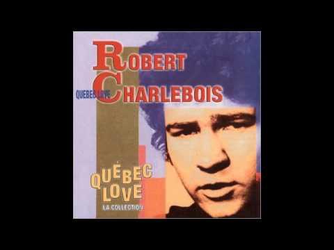 Top Tracks - Robert Charlebois