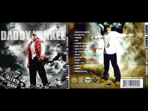 Daddy Yankee Talento De Barrio Cd Completo Youtube