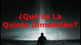 Qué es la quinta dimensión