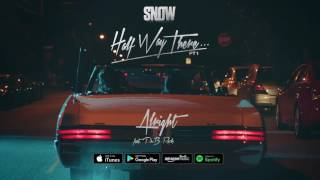 Snow Tha Product - Alright Ft. PnB Rock