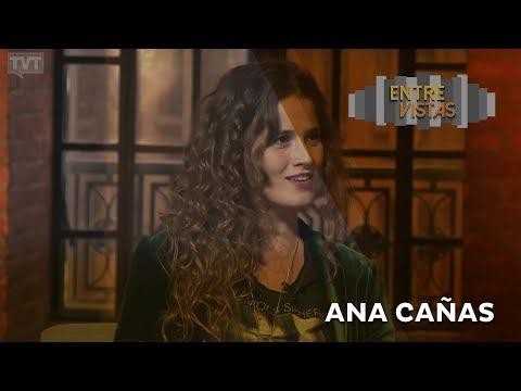 Entre Vistas - Ana Cañas