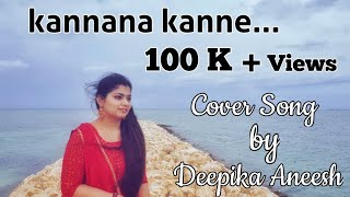 Kannana Kanne (Female Version) Cover Song by Deepika Aneesh