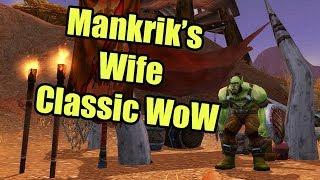 Finding Mankrik's Wife in Classic WoW Beta