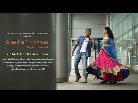 Magnet Parvai Official Music Video - Karthik Jega | Laavenya Elangovan
