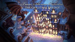 Trans-Siberian Orchestra - Wizards In Winter (Official Audio w/ Narration)