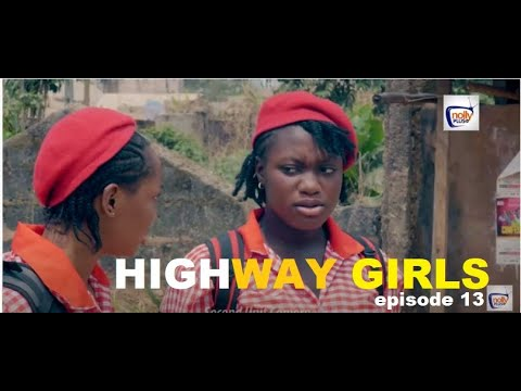 Download HIGHWAY GIRLS Episode 13 - 2021 LATEST NIGERIAN NOLLYWOOD MOVIE | NOLLYWOOD WEB SERIES | NEW MOVIES