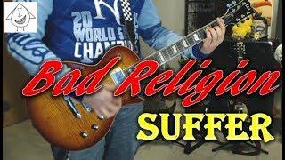 Bad Religion - Suffer - Guitar Cover (Tab in description!)