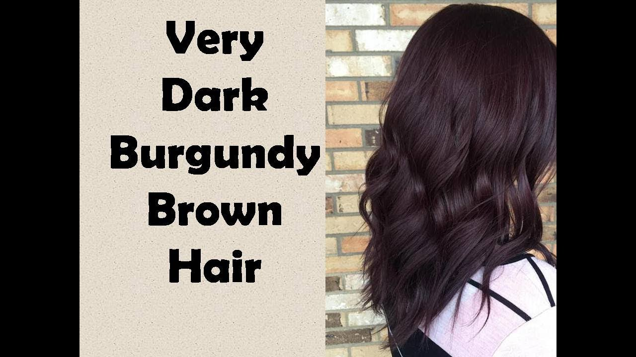 1366c38b554ff8 Very Dark Burgundy Brown Hair - YouTube