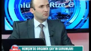 Hemşin organik çay, hemşin organik tarım, 2. Bölüm, Yusuf Reşit Beyazal, Hasan Peçe, Rize Günlüğü,