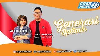 Grace Natalie & Gok Parasian - GENERASI OPTIMIS