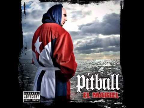 Pitbull - Que Tu Sabes D'eso ft. Fat Joe and Sinful [EL MARIEL]