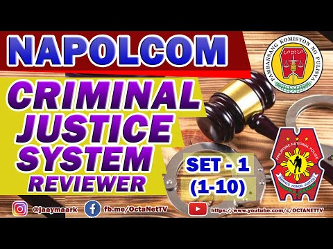 CRIMINAL JUSTICE SYSTEM REVIEWER  WITH ANSWER PART-1I PNP ENTRANCE EXAM I NAPOLCOM EXAM