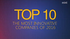 The Most Innovative Companies of 2016