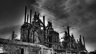 Bethlehem Steel - The abandoned factory