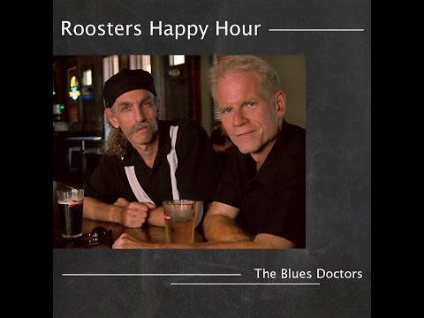 Roosters Happy Hour - The Blues Doctors (preview)