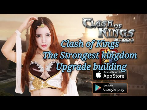 COK Clash Of Kings Cok The Strongest Kingdom Upgrade Building
