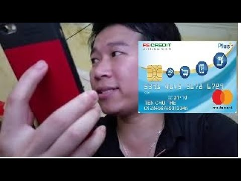 Fe Credit Phần 2: Gửi Thẻ Thì Không Nên Lấy Lý Do Là đây